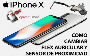 celuinfo-como-cambiar-flex-auricular-y-sensor-de-proximidad-del-movil-iPhone-X