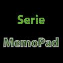 Serie MemoPad