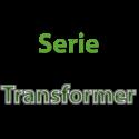 Serie Transformer